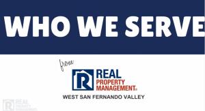 Real Property Management San Fernando Valley – Who Do We Serve?