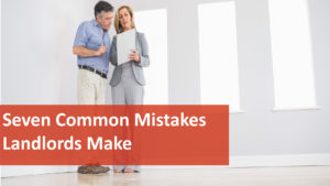 Rental Properties: Most Common Mistakes Landlords Must Avoid